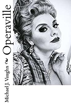 Operaville by [Michael J. Vaughn]