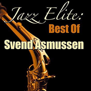 Jazz Elite: Best Of Svend Asmussen (Live)
