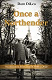 Once a Northender: Recollections from Boston 1930 to 2020