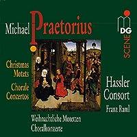 Praetorius: Christmas Motets and Chorale Concertos (1996-09-01)