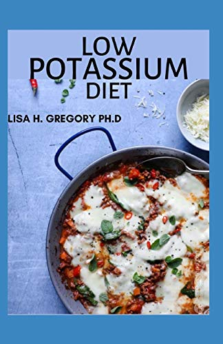 LOW POTASSIUM DIET: The Optimal Nutrition Guide on low potassium meal plan