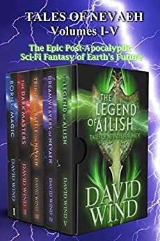 Tales Of Nevaeh: The Post-Apocalyptic Epic Sci-Fi Fantasy Series of Earth's Future. (5 Volume Box Set_) by [David Wind]