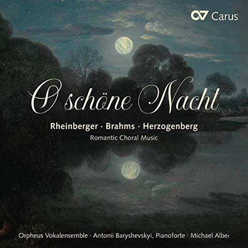 O Schöne Nacht - Romantische Chormusik