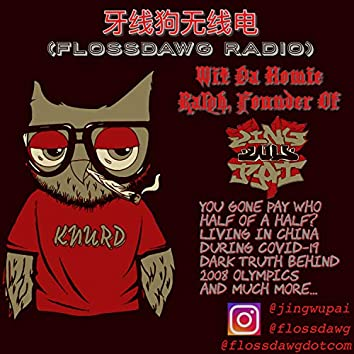 FlossDawg Radio Wit Da Homie Ralph