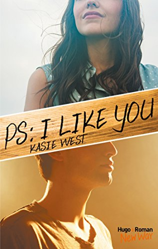 PS : I like you (Hors collection) par [Kasie West, Pauline Vidal]