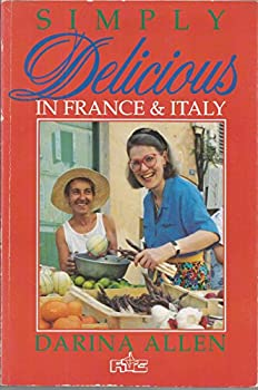 Simply Delicious in France and Italy 071711953X Book Cover