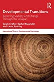 Developmental Transitions: Exploring stability and change through the lifespan (International Texts in Developmental Psychology)