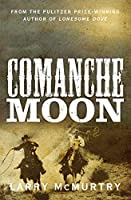 Comanche Moon (Lonesome Dove)