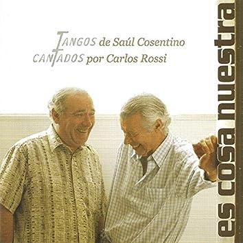Es Cosa Nuestra (feat. Carlos Rossi)