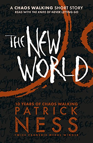 The New World: A Chaos Walking Short Story (English Edition)