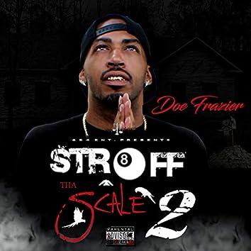 Str8 Off Tha Scale 2