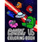 Among Us Coloring Book: A Cool Coloring Book Which Has A Bunch Of Among Us Illustrations For Adults To Relax And Relieve Stress To Cultivate Creation And Imagination