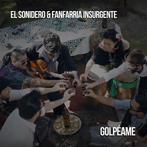 El Sonidero & Fanfarria Insurgente