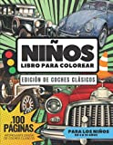 Libro para colorear para niños, edición para colorear de coches clásicos, 100 páginas: Libro para colorear para niños, de 4 a 10 años, con interesantes diseños de coches clásicos