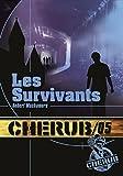 Cherub, Tome 5 - Les survivants - Casterman - 06/01/2010