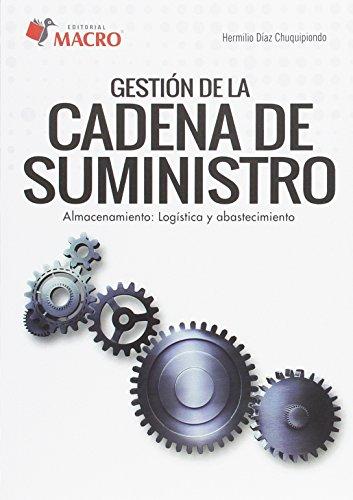 Gestión de la cadena de suministro (Spanish Edition)
