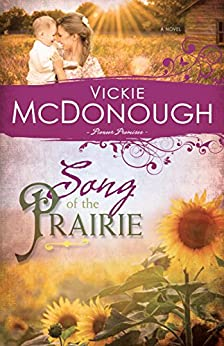 Song of the Prairie (Pioneer Promises Book 3) by [Vickie McDonough]