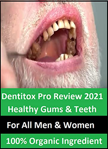 Dentitox Pro - For Healthy Gums & Teeth - Review 2021 (English Edition)