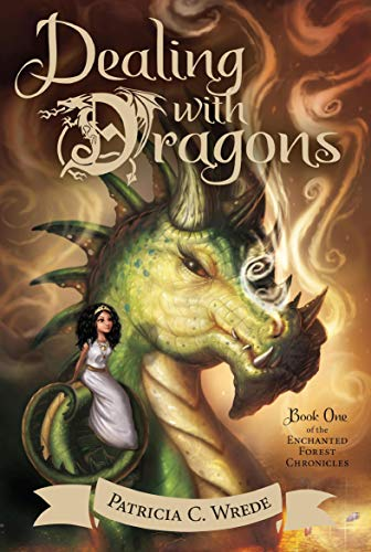 Dealing with Dragons: The Enchanted Forest Chronicles, Book One (English Edition)