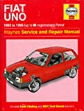 The Fiat Uno (83-95) Service and Repair Manual (Haynes Service and Repair Manuals)