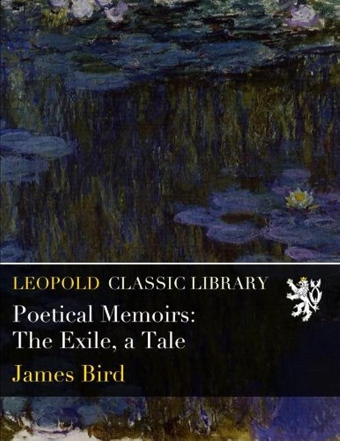 蒸発する先にオーストラリア人Poetical Memoirs: The Exile, a Tale