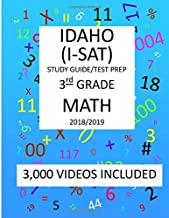 3rd Grade  IDAHO  I-SAT, 2019  MATH, Test Prep:: 3rd Grade IDAHO  STANDARDS  ACHIEVEMENT  TEST  2019 MATH Test Prep/Study Guide