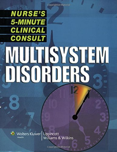 Download Nurse's 5-Minute Clinical Consult: Multisystem Disorders (The 5-Minute Consult Series) 1582556989