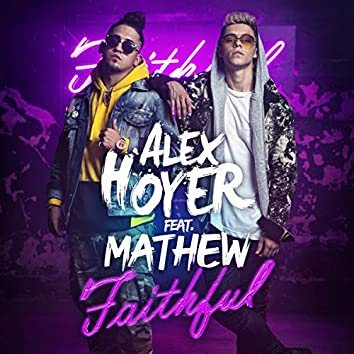 Faithful (feat. Mathew)