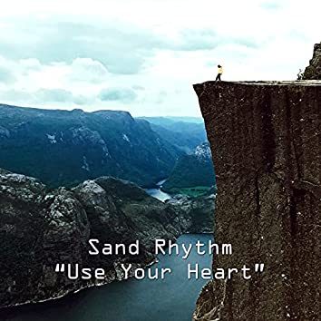 Use Your Heart