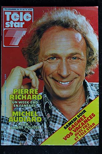 TELE STAR 462 août 1985 Cover Pierre RICHARD +4 p. - Michel AUDIARD - Higelin - Brialy - Suzanne FLON