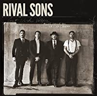 Great Western Valkyrie by Rival Sons (2015-07-29)