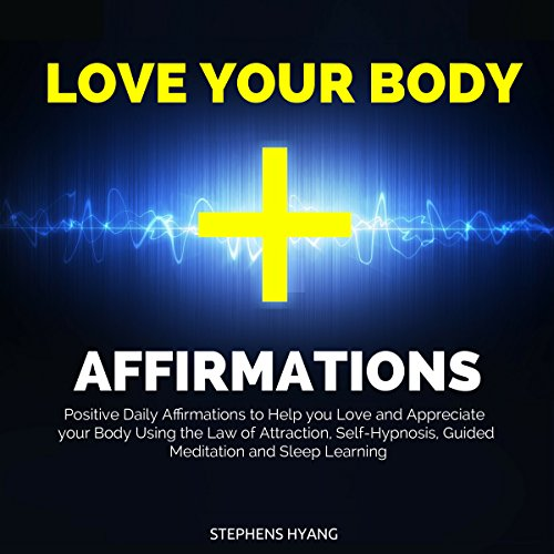 Love Your Body Affirmations audiobook cover art