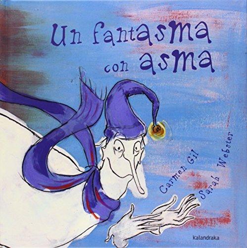 Un fantasma con asma (libros para soñar)