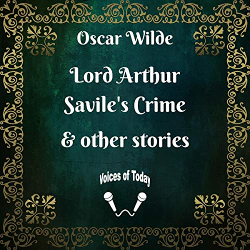 Lord Arthur Savile's Crime and Other Stories audiobook cover art