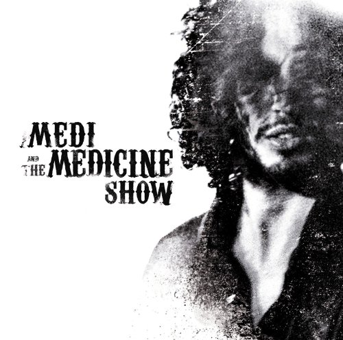 Medi And The Medicine Show Live ...