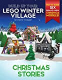 Build Up Your LEGO Winter Village: Christmas Stories