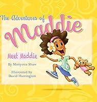 The Adventures Of Maddie: Meet Maddie