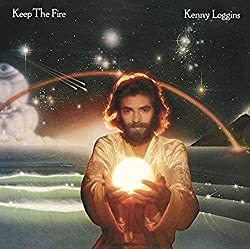 Kenny Loggins / Keep The Fire