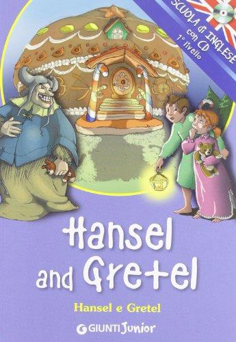 Hansel and Gretel-Hansel e Gretel