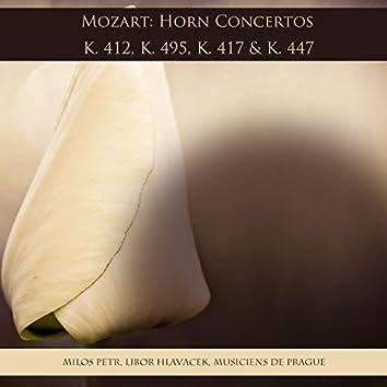 Mozart: Horn Concertos K. 412, K. 495, K. 417 & K. 447