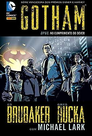 Gotham. DPGC. No Cumprimento do Dever