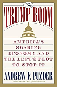 The Capitalist Comeback: The Trump Boom and the Left's Plot to Stop It by [Andrew Puzder]