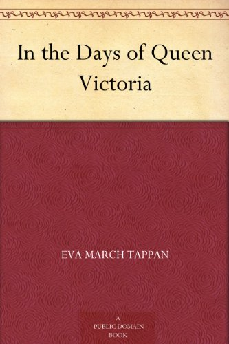 Couverture du livre In the Days of Queen Victoria (English Edition)