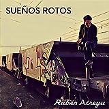 Sueños rotos (Radio Edit)