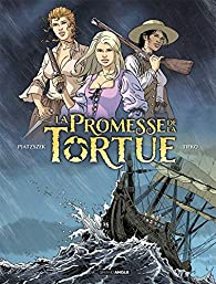 La promesse de la tortue, tome 1 par Piatzszek