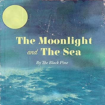 The Moonlight and the Sea