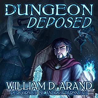 Dungeon Deposed                   By:                                                                                                                                 William D. Arand                               Narrated by:                                                                                                                                 Andrea Parsneau                      Length: 13 hrs and 19 mins     120 ratings     Overall 4.6
