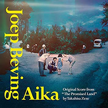 """Aika (From """"The Promised Land"""" Soundtrack)"""