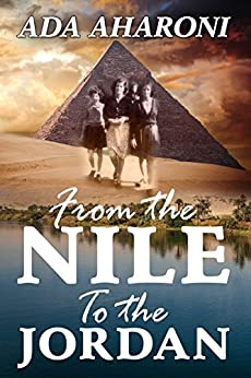 From the Nile to the Jordan: Second Enlarged Edition - January 2017 by [Ada Aharoni, ADA AHARONI]