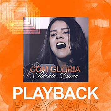 Com Glória (Playback)